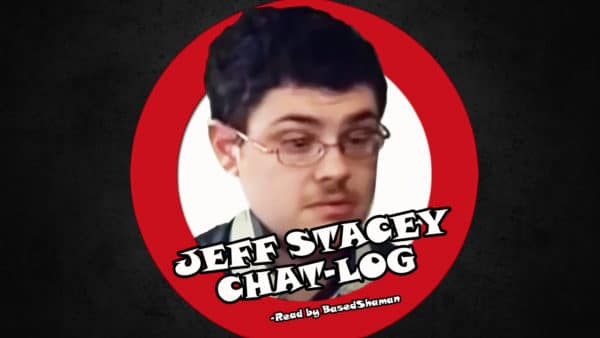 jeff chat Slamming wannabe pedophiles with a little perverted justice archives  the video shows you arriving after the chat  jeff stacey didn't give it up but he.