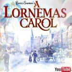 A Lornemas Carol